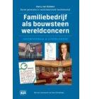 Familiebedrijf als bouwsteen wereldconcern